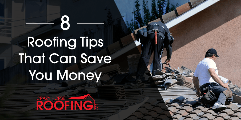 8 Roofing Tips That Can Save You Money