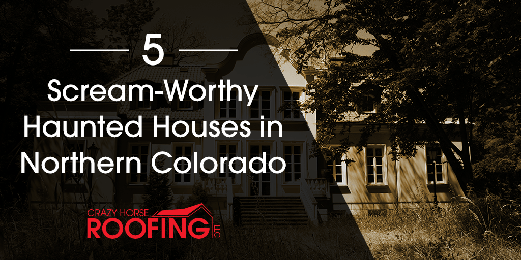 5 Scream-Worthy Haunted Houses In Northern Colorado