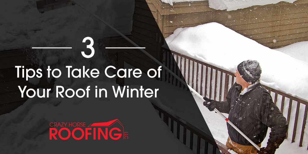 3 Tips To Take Care Of Your Roof In Winter