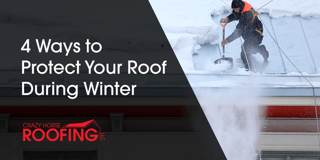 You may not think about it regularly, but making sure your roof is well-maintained, especially in the winter time can save you a lot of time, hassle, and money in the long run. Here are 4 ways you can protect your roof against the ice, snow, and storms of winter.
