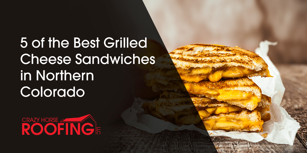 April is National Grilled Cheese month, so celebrate with a crispy, buttery sandwich filled with oozing, melty cheese! Here are 5 of the best grilled cheese sandwiches in Northern Colorado.
