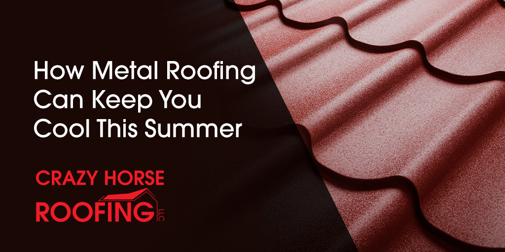Did you know that the roofing material you choose can help make your home more energy efficient? Here is how metal roofing can keep you cool this summer.