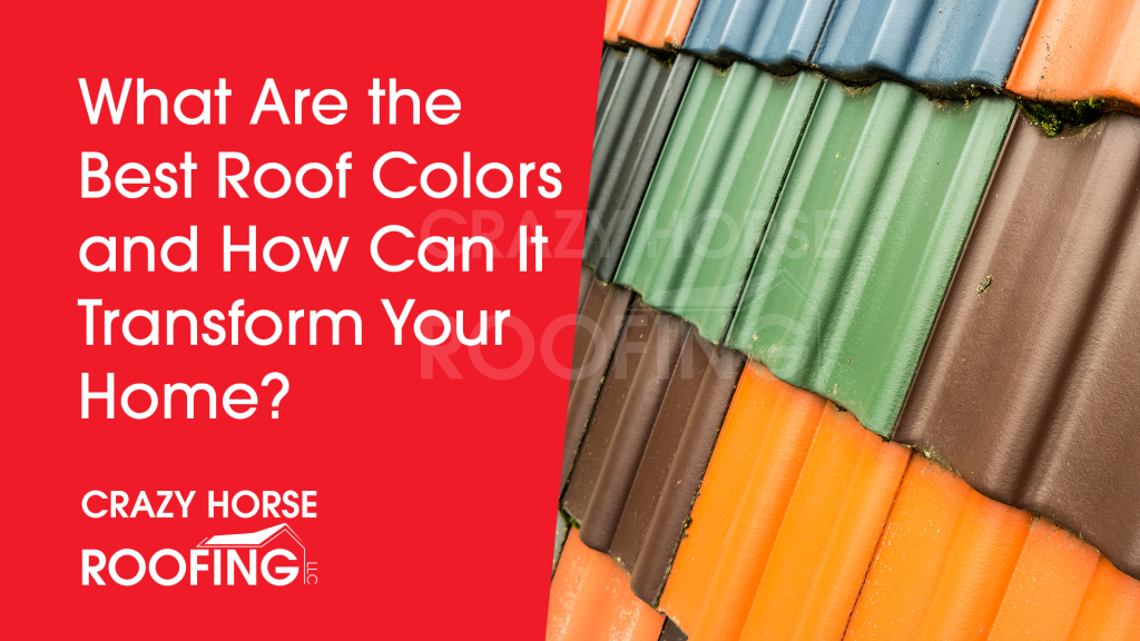 4 Best Roof Shingle Colors (How Can It Transform Your Home?)